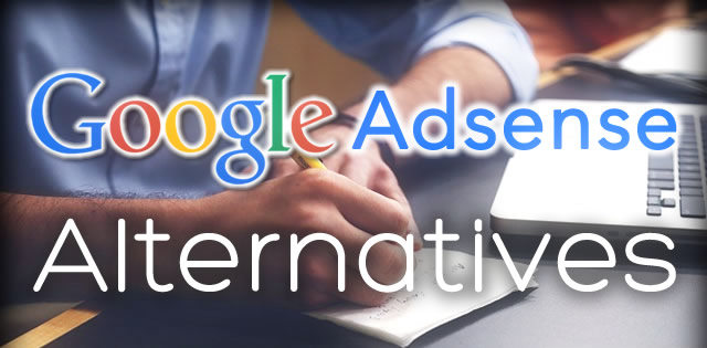 Best Google Adsense Alternatives for Bloggers