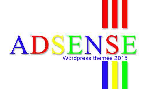 10 BEST WORDPRESS THEMES FOR ADSENSE EARNINGS 2K15