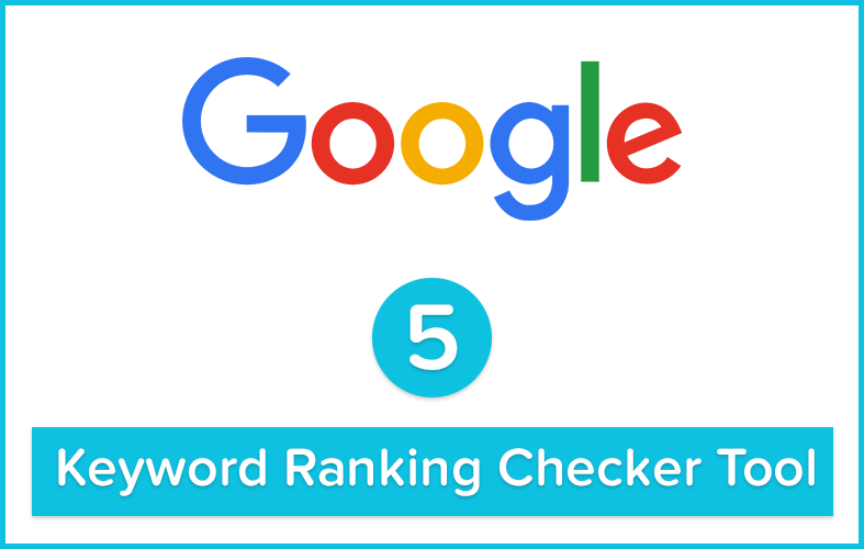 google keyword position checker - Online Tools to Check Keyword Ranking In Google