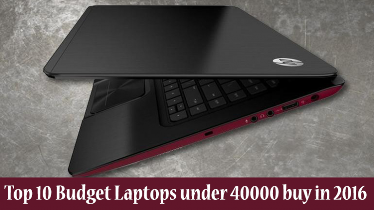 Top 10 Budget Laptops under 40000 buy in 2016