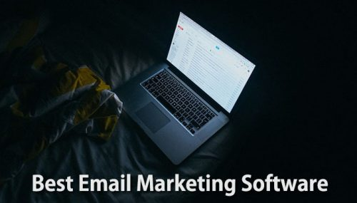 Why We Love These 6 Email Marketing Software (& You Should, Too!)