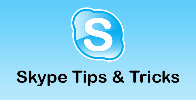 Advanced Skype Tips and Tricks- User Must Know