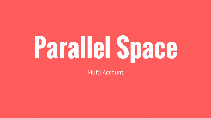 How to use Parallel space & how to use Two whatsapp in your Mobile?